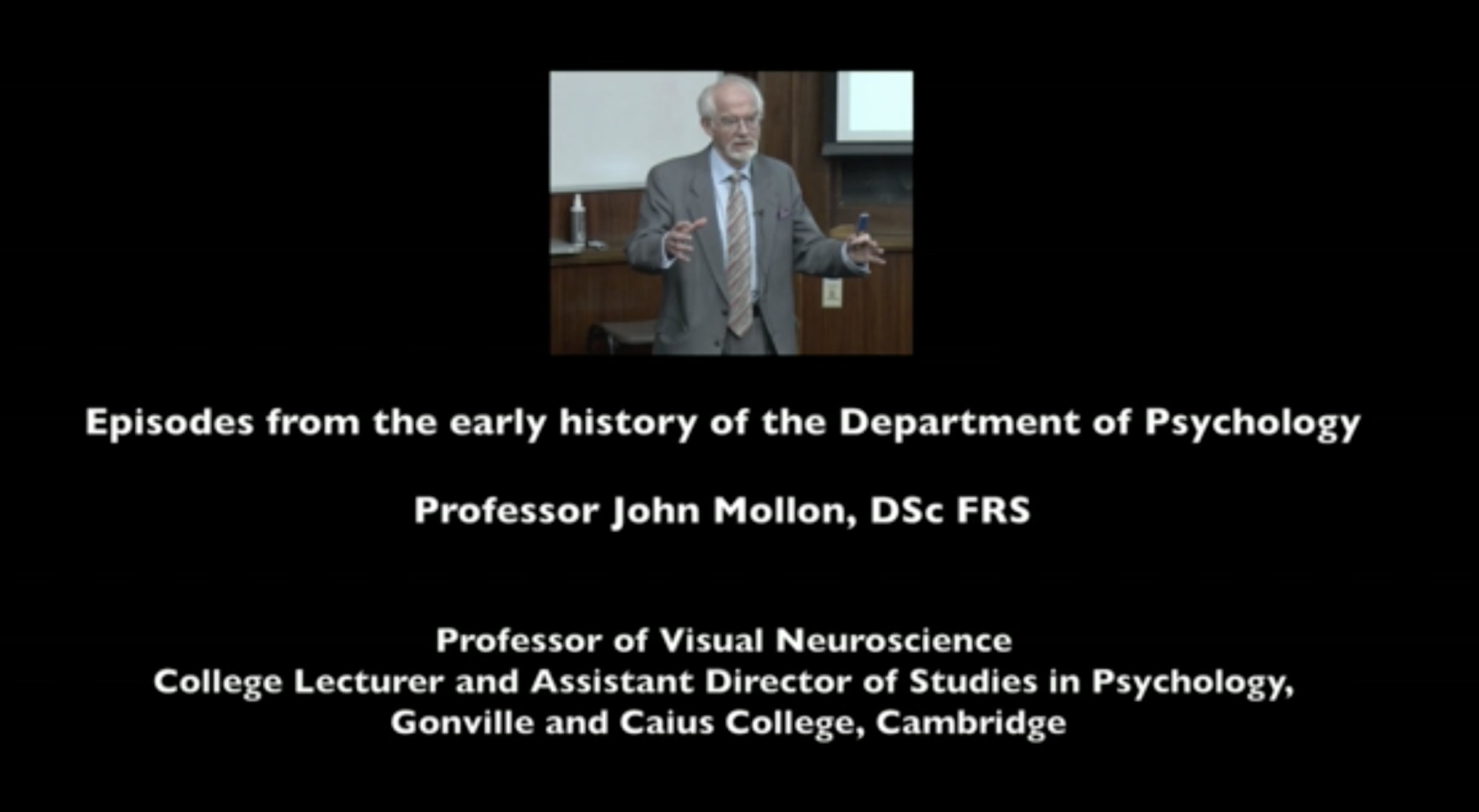"""foot from Prof J. Mollon during talk """"Episodes from the early history of the department of psychology"""""""